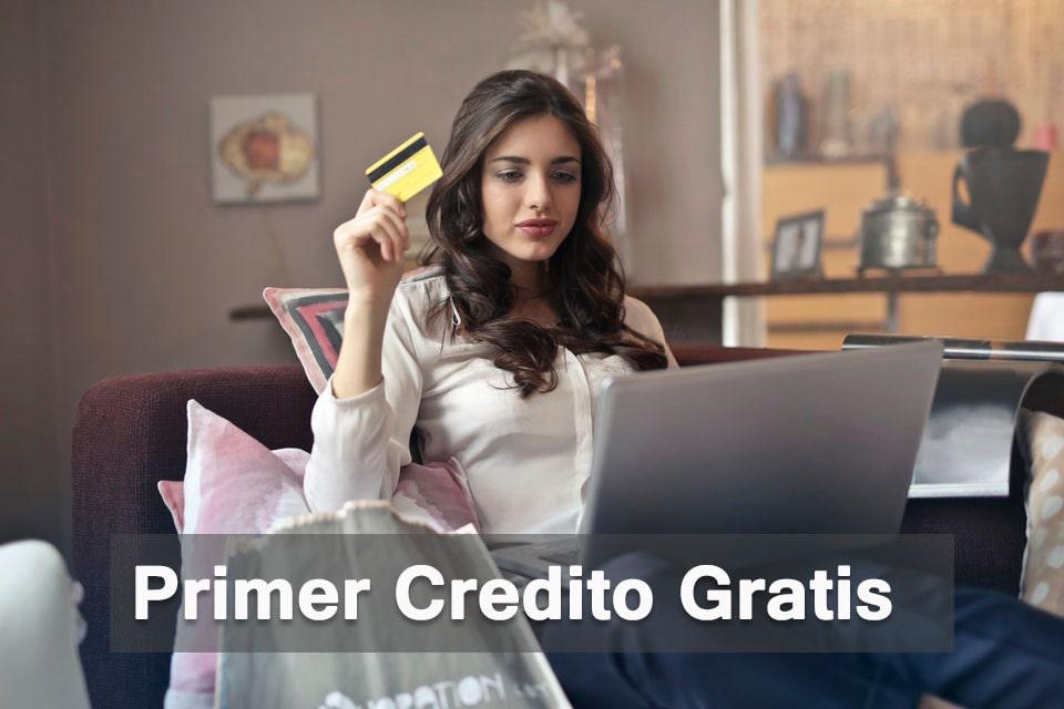 Primer Credito Gratis