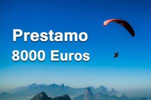 Prestamo 8000 euros